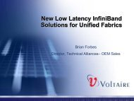 New Low Latency InfiniBand Solutions for Unified Fabrics New Low ...