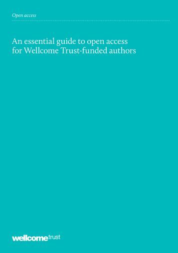 An essential guide to open access for Wellcome Trust-funded authors