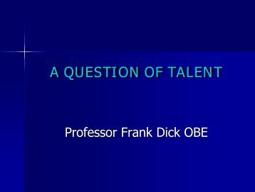 A QUESTION OF TALENT