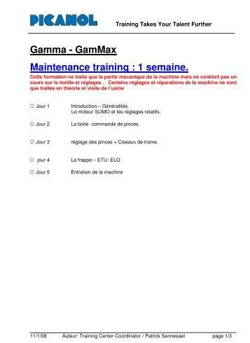 Gamma - GamMax Maintenance training : 1 semaine. - Picanol