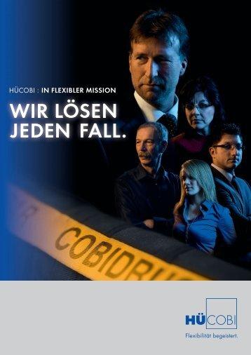 WIR LÖSEN JEDEN FALL. - HÜCOBI GmbH