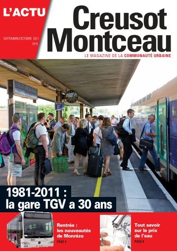 1981-2011 : la gare TGV a 30 ans - Creusot-Montceau TV