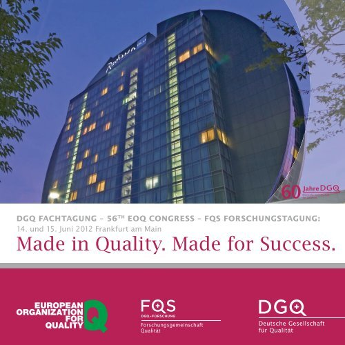 Made in Quality. Made for Success. - EOQ
