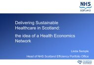 Delivering Sustainable Healthcare in Scotland - Quality ...
