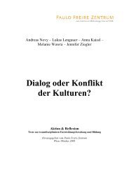 Dialog oder Konflikt der Kulturen - Paulo Freire Zentrum