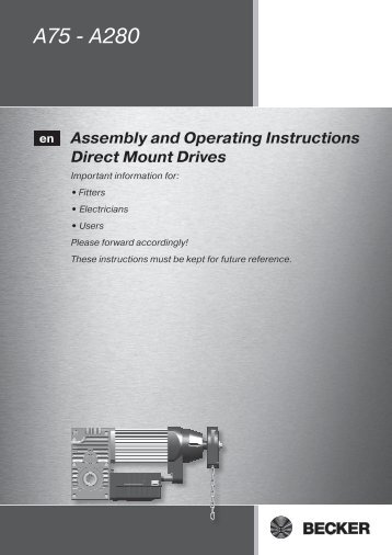 A75 - A280 Assembly and Operating Instructions ... - Becker-Antriebe