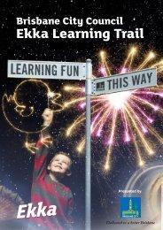 Brisbane City Council Ekka Learning Trail