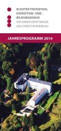 Jahresprogramm 2014 (PDF, 500 KB) - Kloster Tiefenthal