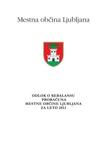 Odlok o rebalansu proračuna Mestne občine Ljubljana za leto 2013