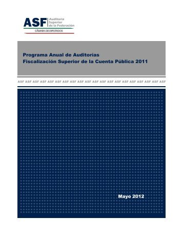 Programa Anual de Auditorías Fiscalización Superior de la Cuenta ...