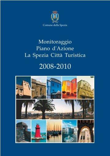 Monitoraggio Piano d'Azione - La Spezia Città Turistica 2008-2010