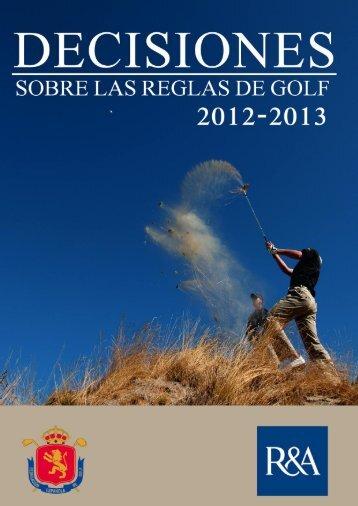Decisiones sobre las Reglas de Golf 2012-2013 - Real Federación ...