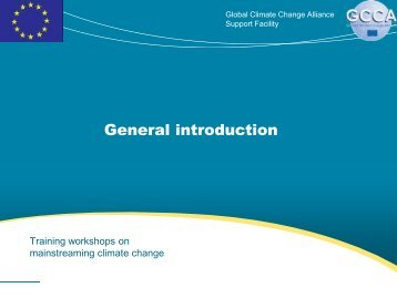 General introduction - Global Climate Change Alliance