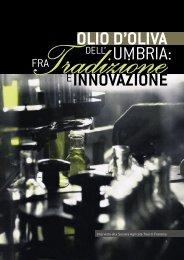 Olio d'oliva dell'Umbria fra tradizione e innovazione