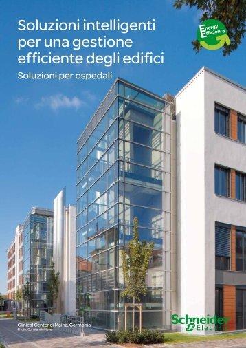Soluzioni intelligenti per una gestione efficiente ... - Schneider Electric