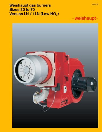 Weishaupt gas burners Sizes 30 to 70 Version LN ... - Pamber Energy