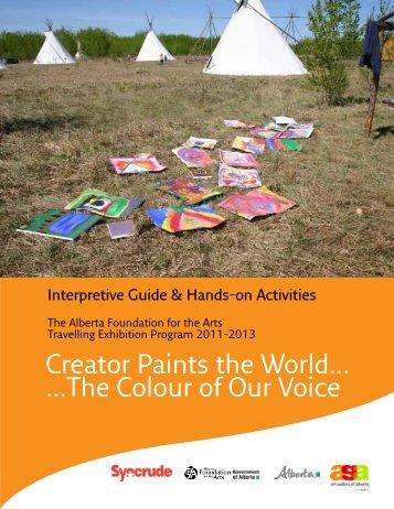Creator Paints the World - Art Gallery of Alberta