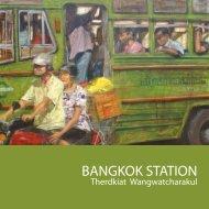 BANGKOK STATION - Thavibu Gallery