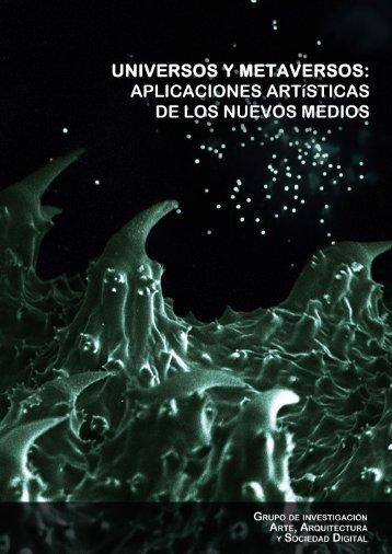 Universos y Metaversos - Art, Arquitectura I Societat Digital