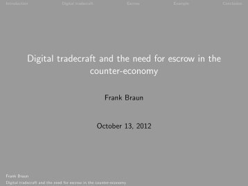 Digital tradecraft and the need for escrow in the ... - Shadow Life