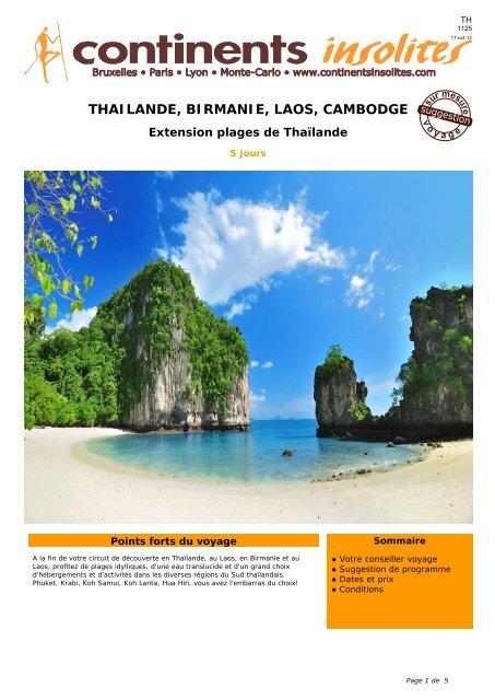 THAILANDE, BIRMANIE, LAOS, CAMBODGE - Continents Insolites