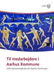 Baggrundsmateriale for medarbejdere - Aarhus.dk