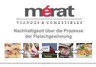 Nachhaltigkeit über die Prozesse der Fleischgewinnung - Mérat