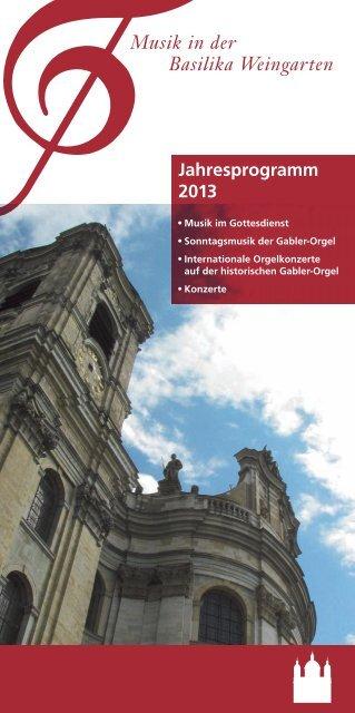 Jahresprogramm Basilikamusik 2013 - Kath. Kirchengemeinde St ...