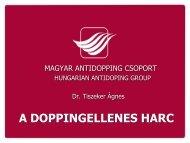 Az előadás pdf formátumban - Magyar Antidopping Csoport
