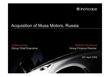 Acquisition of Musa Motors, Russia - Inchcape