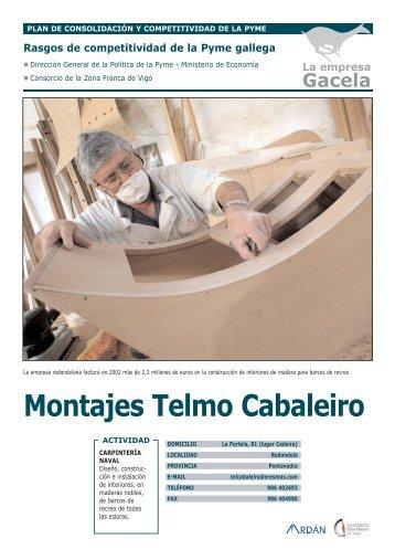 Reportaje: MONTAJES TELMO CABALEIRO, S.L.: Empresa ... - Ardan