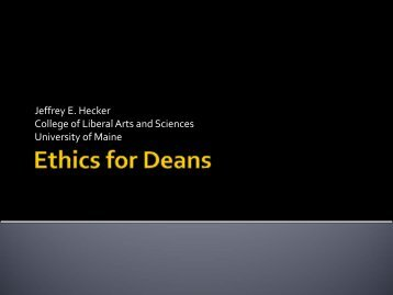 Ethics for Deans - Council of Colleges of Arts and Sciences