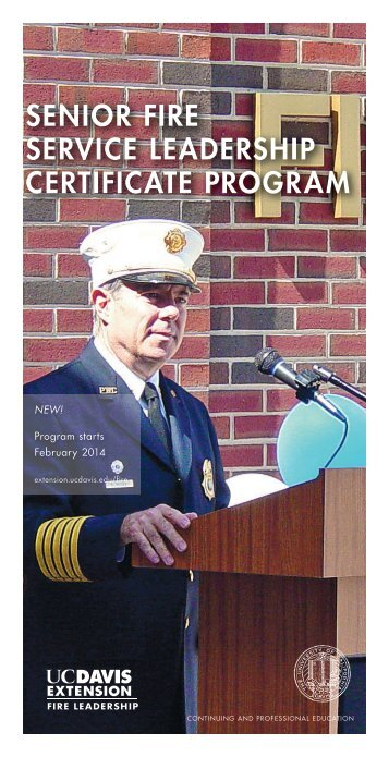 Senior Fire Service LeaderShip certiFicate program - UC Davis ...