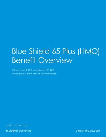Blue Shield 65 Plus Overview Brochure - Blue Shield of California
