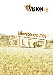 Jahresbericht 2008 - VISION eV