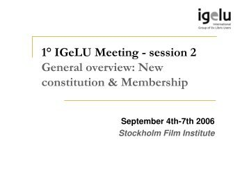 New constitution & Membership - IGeLU