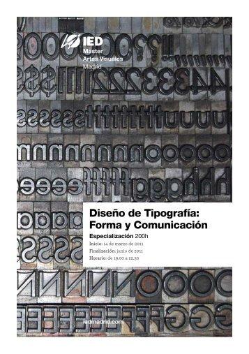 Especialización en Diseño de Tipografía: Forma y ... - IED Madrid