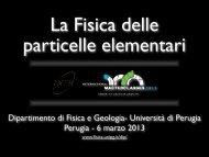 La fisica delle particelle elementari. - INFN
