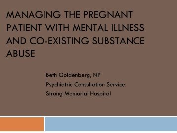 Managing the Pregnant Patient with Mental Illness and Co-Existing ...