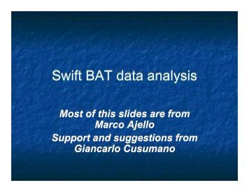 Swift BAT data analysis - GLAST Gamma-Ray Large Area Space ...