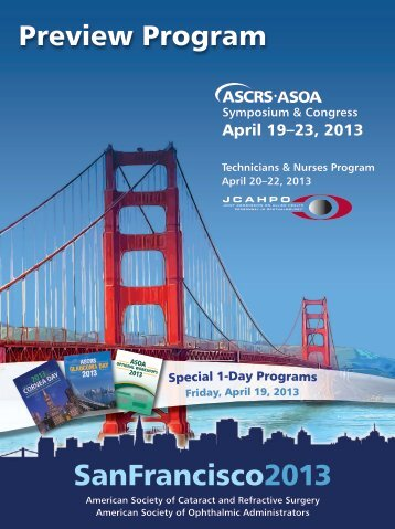 SanFrancisco2013 - Annual ASCRS and ASOA Symposium and ...
