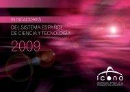 Indicadores del Sistema Español de Ciencia y Tecnología 2009