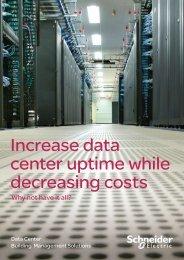 Increase data center uptime while decreasing ... - Schneider Electric