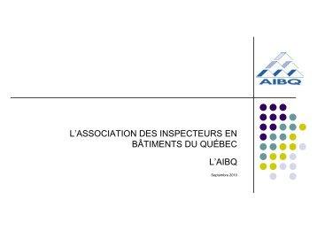 Présentation sur l'AIBQ - Association des inspecteurs en bâtiments