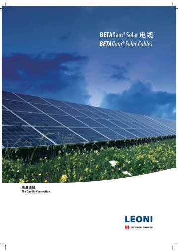 Solar Cables - chinese / english (PDF, 1.1 MB) - LEONI Business ...