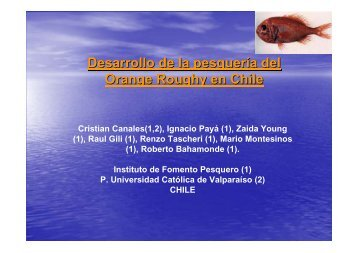 Desarrollo de la pesquería del Orange Roughy en Chile - Imarpe