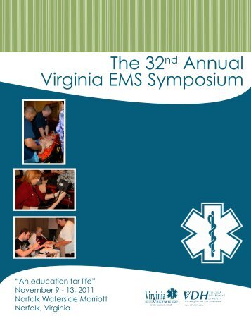 The 32nd Annual Virginia EMS Symposium - Virginia Department of ...