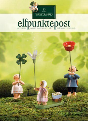 Elfpunktepost Ausgabe Frühjahr/Sommer 2013 - Wendt und Kühn