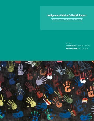Indigenous Children's Health Report: - St. Michael's Hospital