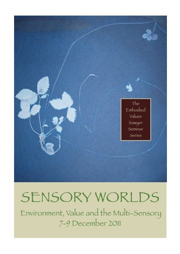 sensory worlds - Institute for Advanced Studies in the Humanities